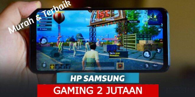 Hp Samsung Gaming 2 Jutaan Murah Terbaik