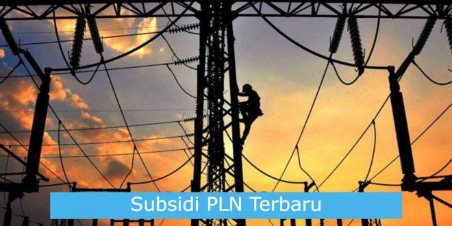 Kabar Terkini Subsidi Listrik