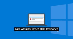 cara aktivasi office 2019 Permanen